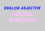 Bài 7: Adjectives (part 3)