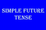 Unit 3: Simple Future tense